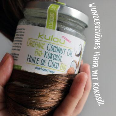 Wunderschönes Haar mit Kokosöl