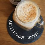 Bulletproof coffee with coconut oil or MCT to start your day off