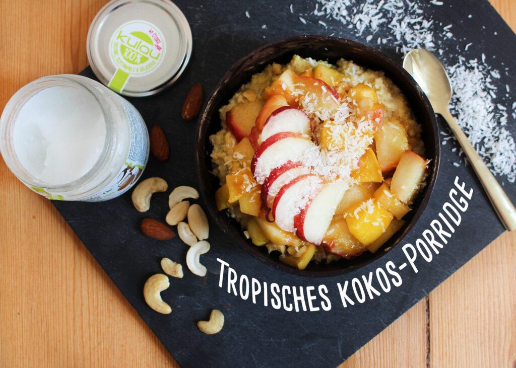 Kokos-Porridge für den Sommer